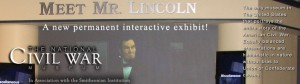 Banner of The National Civil War Museum, featuring the new exhibit, Mr. Lincoln